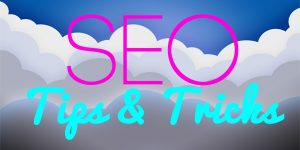 tips and tricks to seo